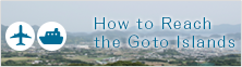 How to Reach the Goto Islands